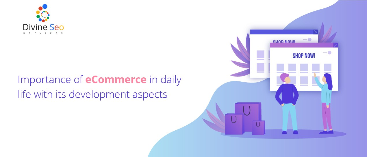 Importance of eCommerce in daily life with its development aspects.