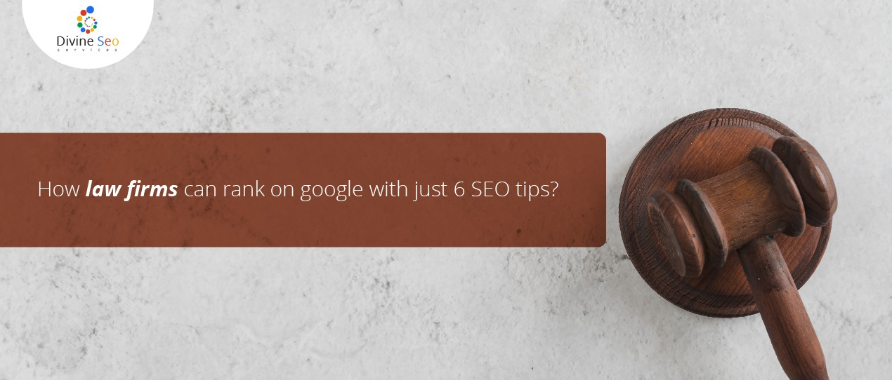 How law firms can rank on google with just 6 SEO tips?