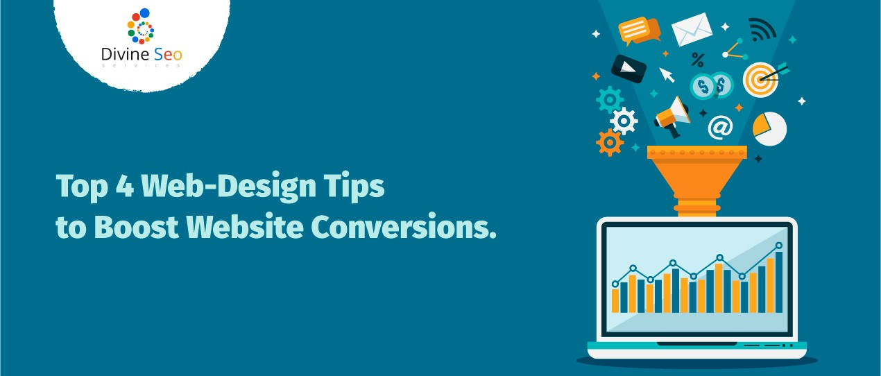 Top 4 Web-Design Tips to Boost Website Conversions