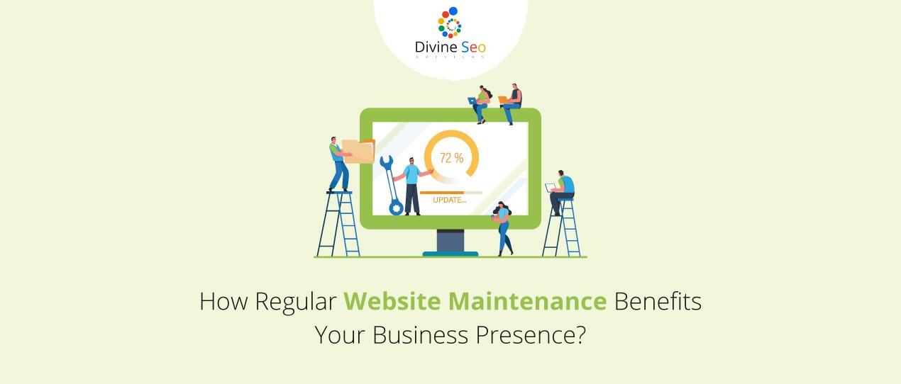 How Regular Website Maintenance Benefits Your Business Presence?