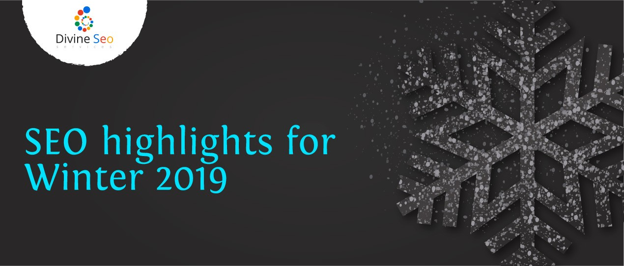 SEO highlights for Winter 2019