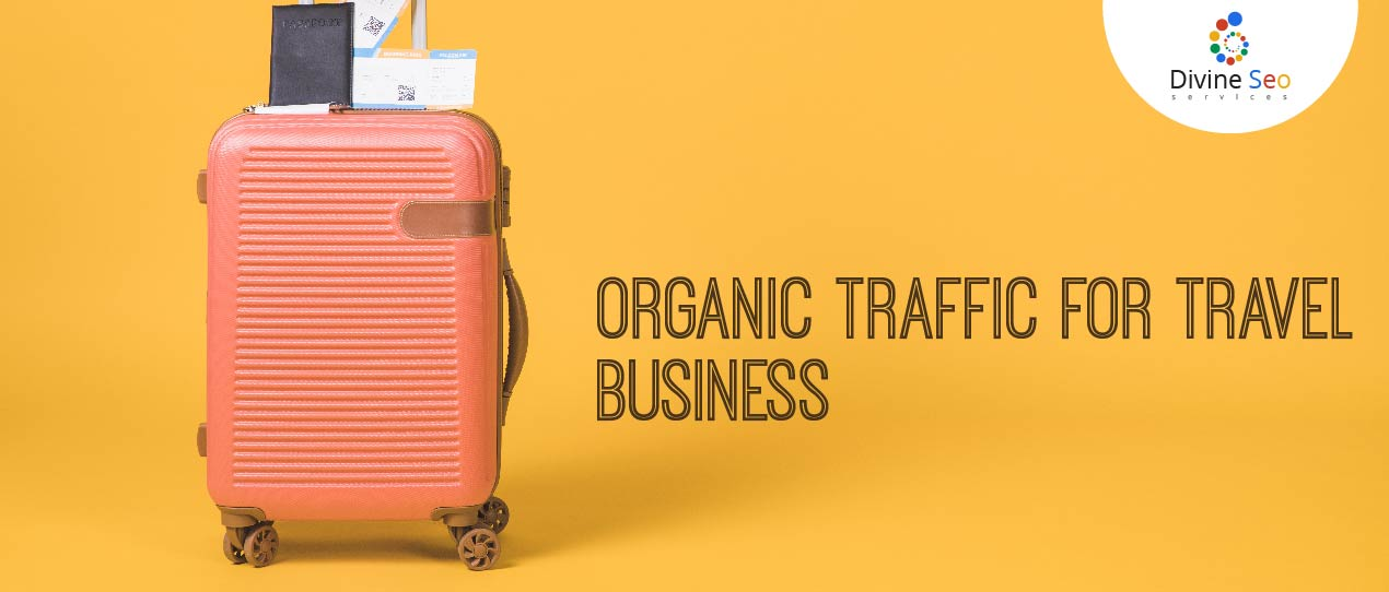 Organic Traffic for Travel Business