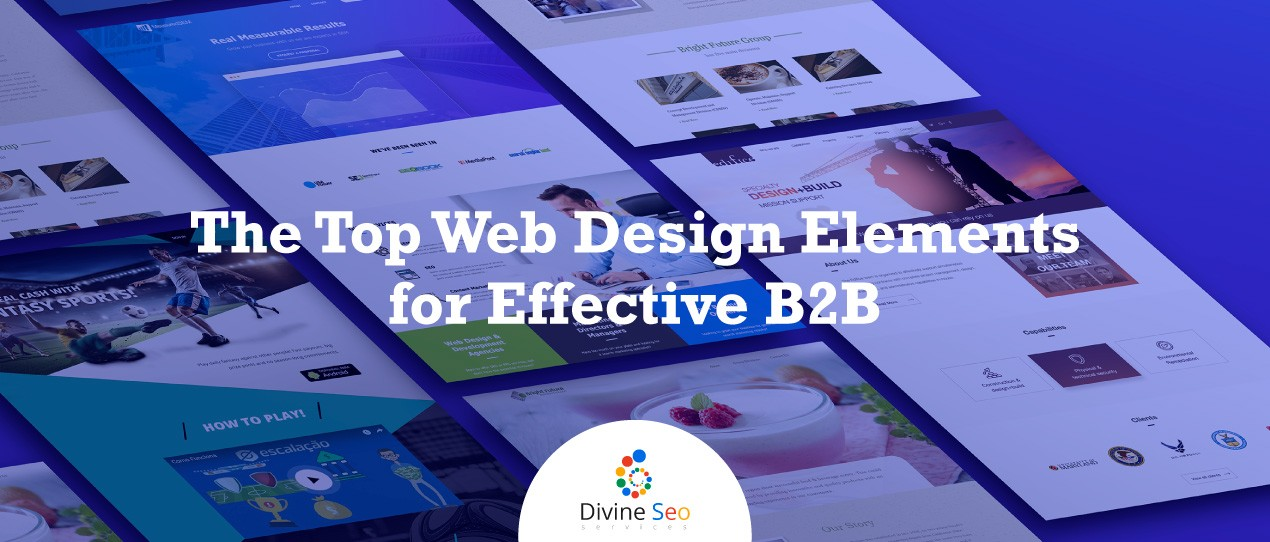The Top Web Design Elements for Effective B2B