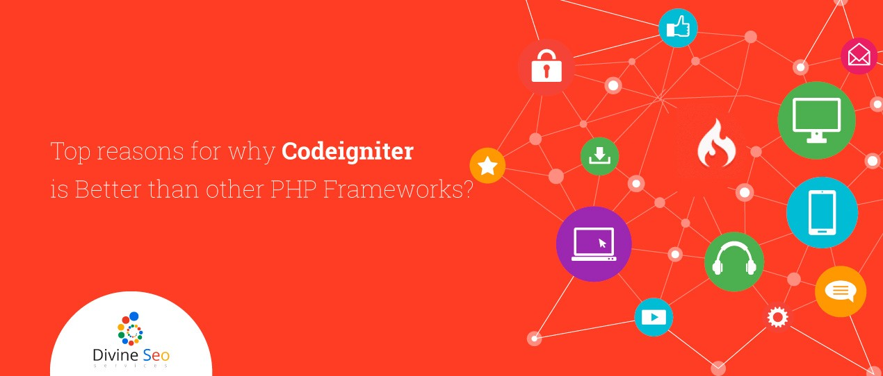 Top reasons for why Codeigniter is Better than other PHP Frameworks?