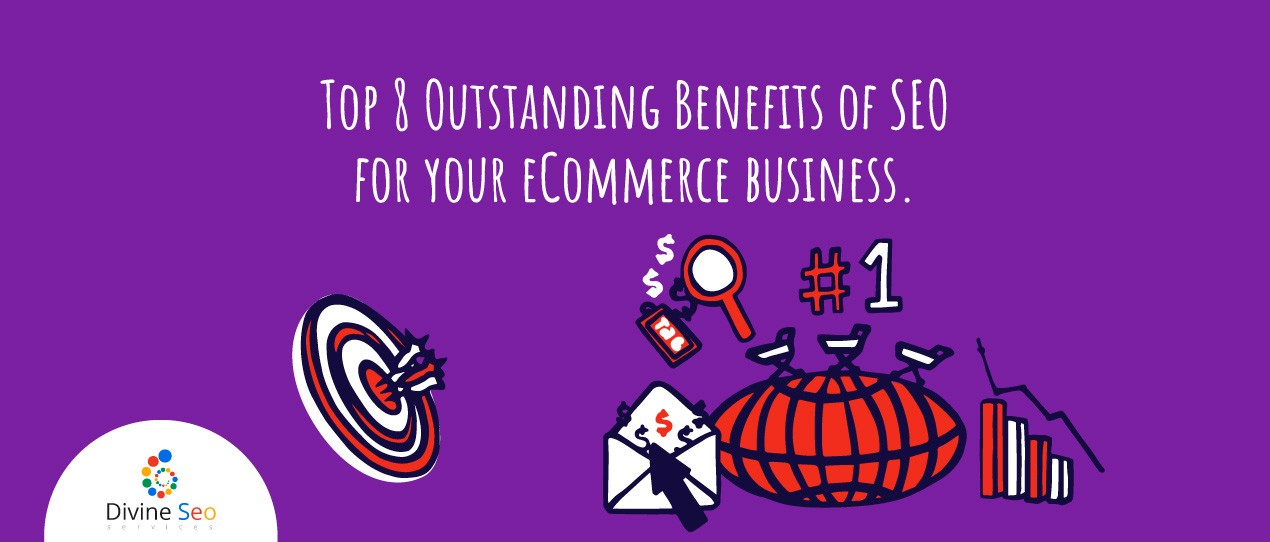Benefits of SEO for your eCommerce business.