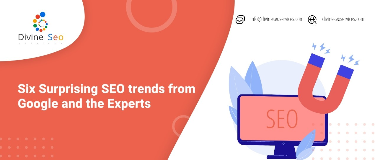 Six surprising SEO trends from Google and the experts